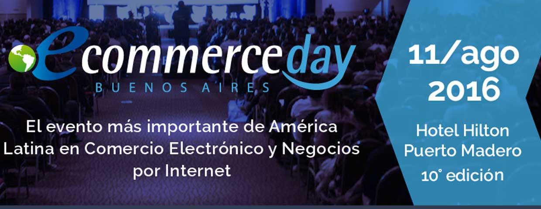 Se acerca el eCommerce Day Argentina 2016 con Ecommerce News como Media  Partner oficial - Ecommerce News bd9536daa6a