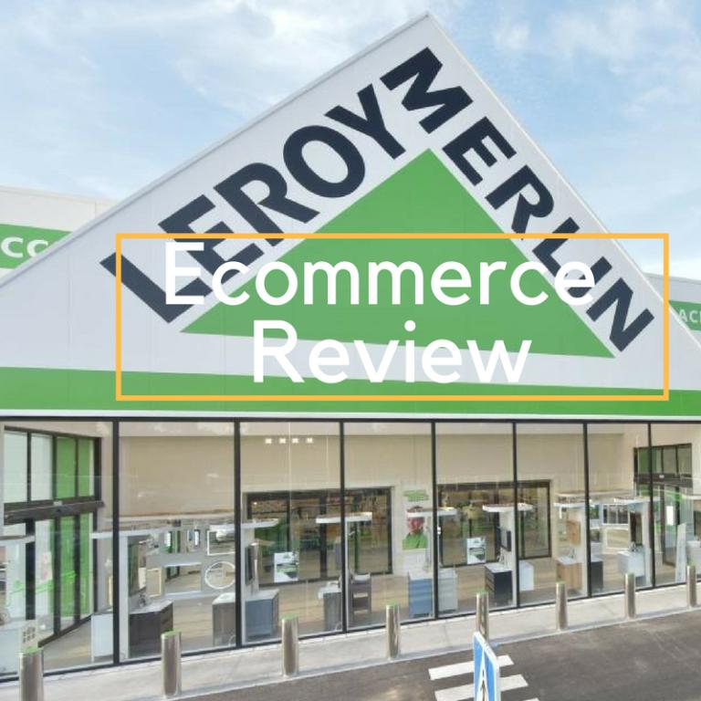 Ecommerce Review de Leroy Merlín